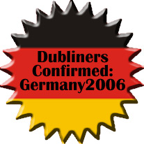 Dubliners Tour 2006 Germany